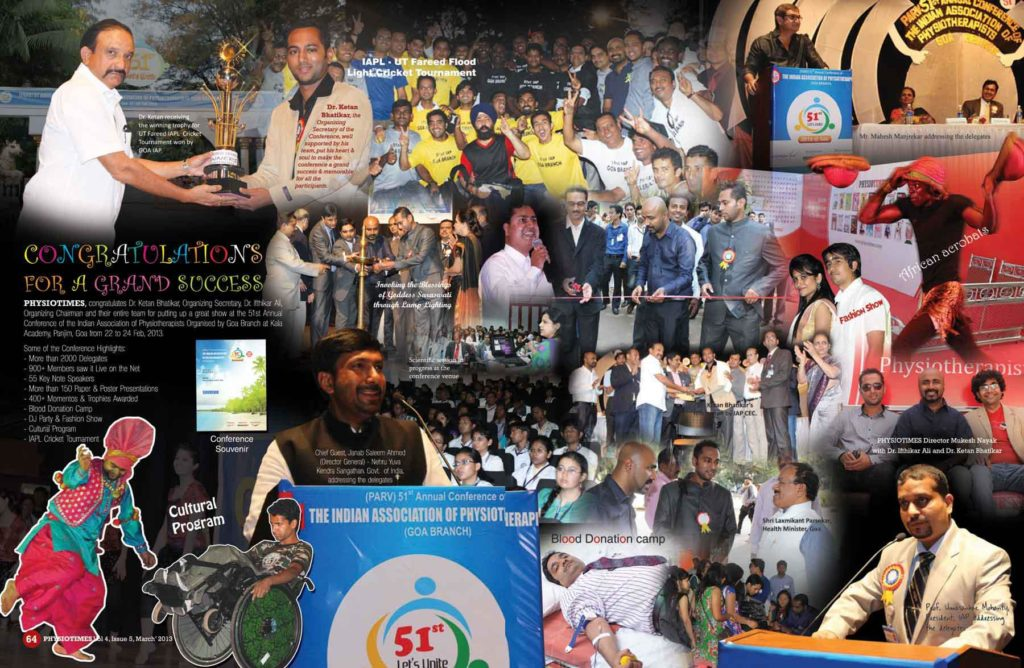 Was Organizing Secretary for 51st Annual Conference of IAP from 22nd to 24th February 2013 at Goa.